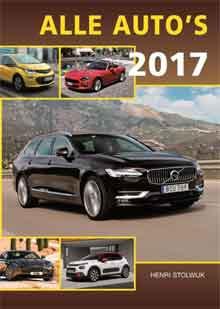 Alle Auto's 2017 Autojaarboek 2017 Henri Stolwijk