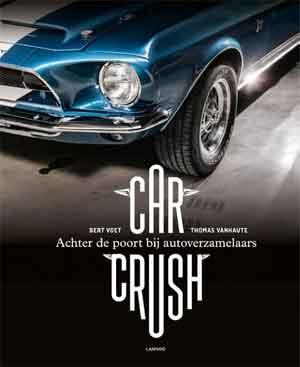 Bert Voet Car Crush Boek over Autoverzamelaars