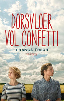 Franca Treur Dorsvloer vol confetti Roman over Zeeland