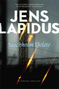 Jens Lapidus - Stockholm Delete Recensie Thriller over Stockholm