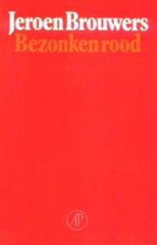 Jeroen Brouwers Bezonken rood Roman 1981