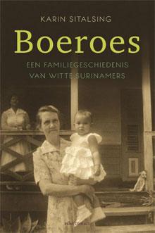 Karin Sitalsing Boeroes Recensie Boek over witte Surinamers