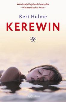 Keri Hulme Kerewin Roman uit Nieuw-Zeeland