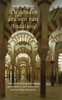 María Rosa Menocal De gouden eeuwen van Andalusië Geschiedenisboek