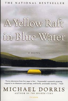 Michael Dorris A Yellow Raft in Blue Water