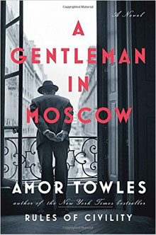 Amor Towles A Gentleman in Moscow