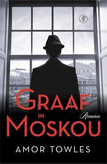 Amor Towles Graaf in Moskou Roman