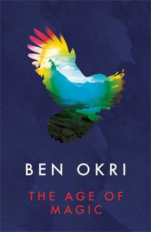 Ben Okri The Age of Magic Roman uit Nigeria