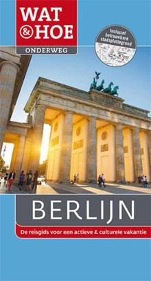 Berlijn Wat & Hoe Onderweg Reisgids
