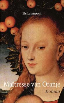 Els Launspach - Maîtresse van Oranje - Recensie en Informatie