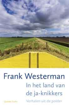 Frank Westerman In het land van de ja-knikkers Recensie