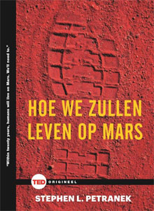 Hoe zullen we leven op Mars Stephen L. Petranek
