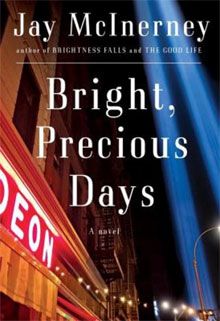 Jay McInerley Bright, Precious Days 2016