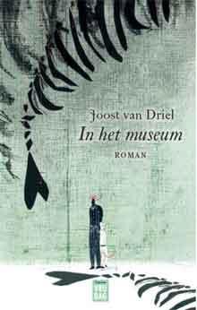 Joost van Driel In het museum Recensie