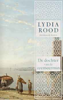 Lydia Rood De dochter van de zeemeermin Historische roman