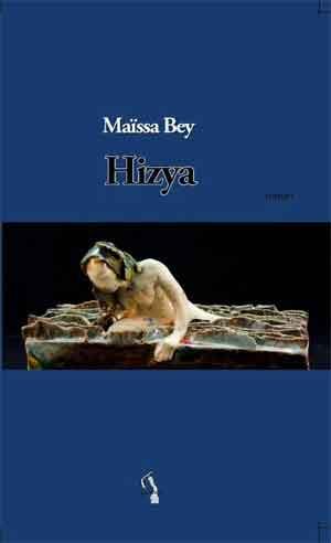 Maïssa Bey Hizya Recensie