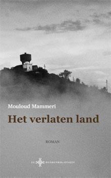 Mouloud Mammeri Het verlaten land Roman Algerije