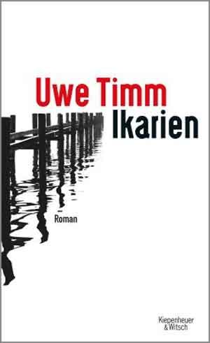 Uwe Timm Ikarien Recensie Nieuwe Duitse Roman