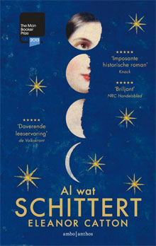 Booker Prize 2013 Eleanor Catton Al wat schittert