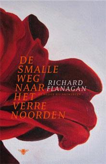 Booker Prize 2014 Richard Flanagan De smalle weg naar het verre noorden