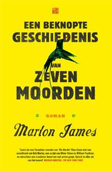 Booker Prize 2015 Marlon James Een beknopte geschiedenis van zeven moorden