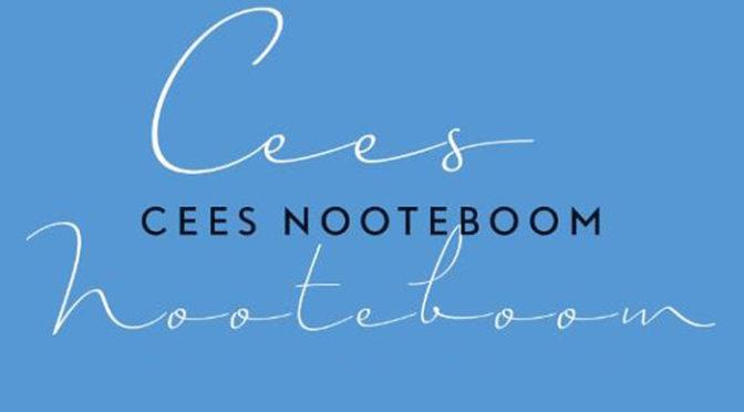 Cees Nooteboom Boeken Romans Reisverhalen Poëzie