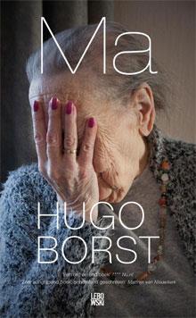 Hugo Borst Ma Boek over zijn Moeder