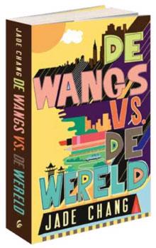 Jade Chang - De Wangs vs de wereld Recensie en Informatie