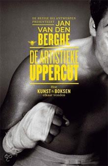 Jan van den Berghe De artistieke uppercut