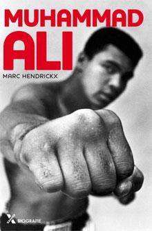 Muhammad Ali Biografie Marc Hendrickx