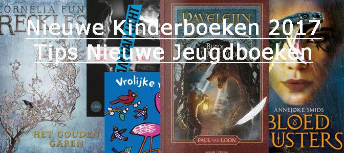 Nieuwe Kinderboeken 2017 Tips Nieuwe Jeugdboeken