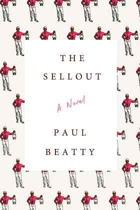 Paul Beatty The Sellout Booker Prize Winnaar 2016