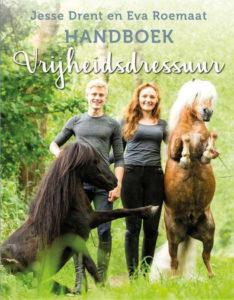Recensie handboek vrijheidsdressuur van Eva Roemaat en Jesse Drent