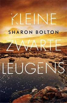 Sharon Bolton Kleine zwarte leugens Thriller 2017