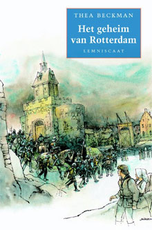 Thea Beckman Het geheim van Rotterdam
