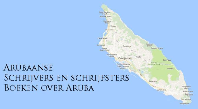 Arubaanse Schrijvers Schrijfsters Boeken over Aruba