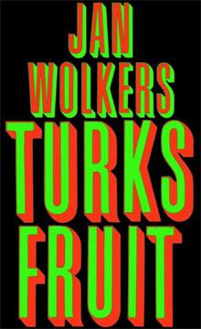 Boeken uit 1969 Jan Wolkers Turks fruit