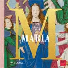 Désirée Krikhaar Geen dag zonder Maria Recensie Boek en Tentoonstelling