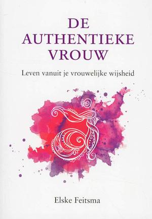 Elske Feitsma De authentieke vrouw Recensie Waardering