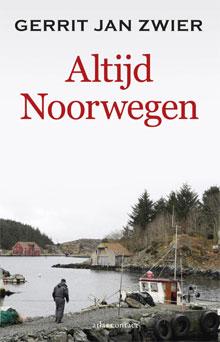 Gerrit Jan Zwier Altijd Noorwegen Reisverhalen
