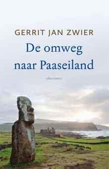 Gerrit Jan Zwier- De omweg naar Paaseiland
