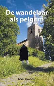 Gerrit Jan Zwier De wandelaar als pelgrim
