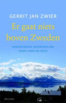 Gerrit Jan Zwier Er gaat niets boven Zweden
