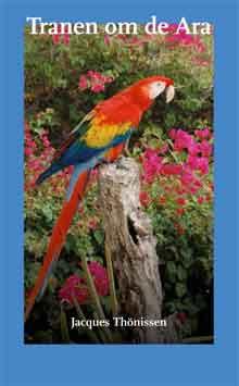 Jacques Thonissen Tranen om de Ara Recensie roman over Aruba
