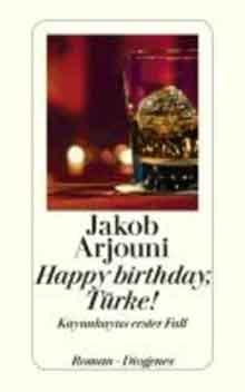 Jakob Arjouni Happy Birthday, Türke