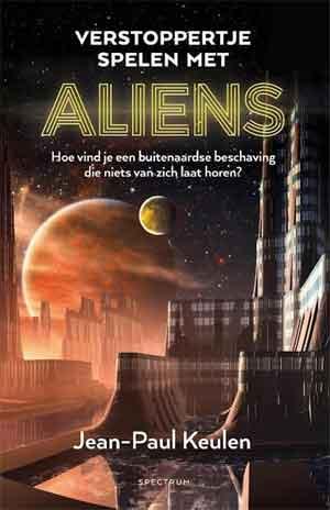 Jean-Paul Keulen Verstoppertje spelen met aliens Recensie