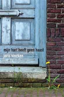 Joris Vincken Mijn hart heeft geen haast Recensie