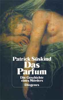 Patrick Süskind Das Parfum Roman uit 1985