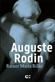 Rainer Maria Rilke Auguste Rodin
