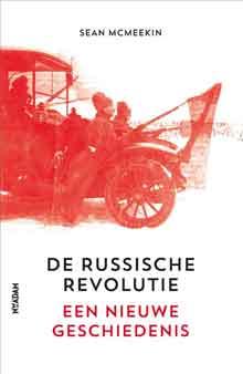 Sean McMeekin De Russische Revolutie Recensie